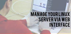 Manage your Linux server via Web Interface