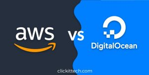 DigitalOcean vs AWS: Which Cloud is better?