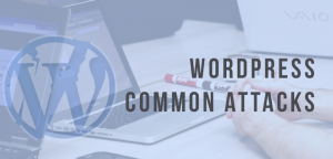 WordPress Common Attacks