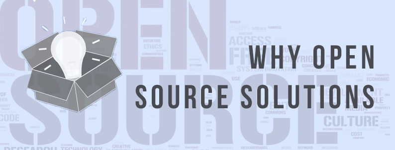 Why open source solutions?