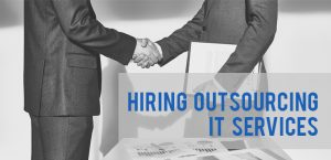 How Outsourcing IT services will help you improve your business