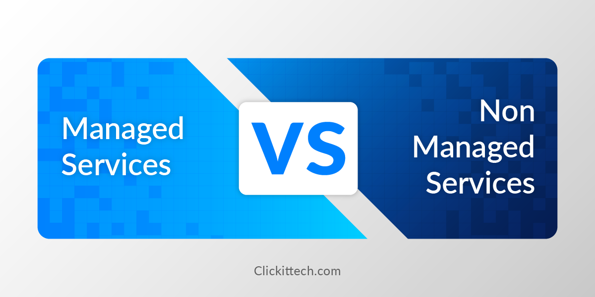 Benefits of Managed Services vs non Managed Services