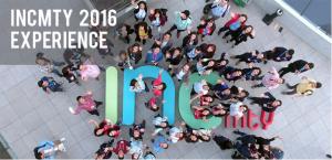 INCmty 2016 Experience