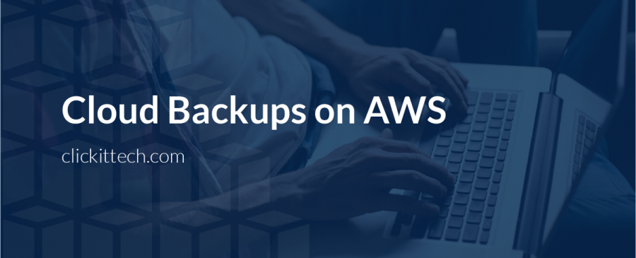 Cloud Backups on AWS