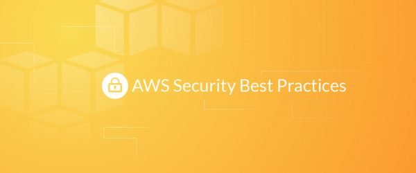 AWS Security Best Practices (2018 Update)