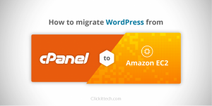 How to migrate WordPress from CPanel to AWS EC2