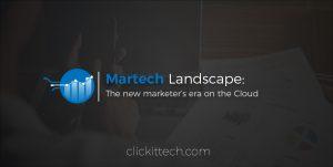 Martech Landscape: The new marketer's era on the Cloud