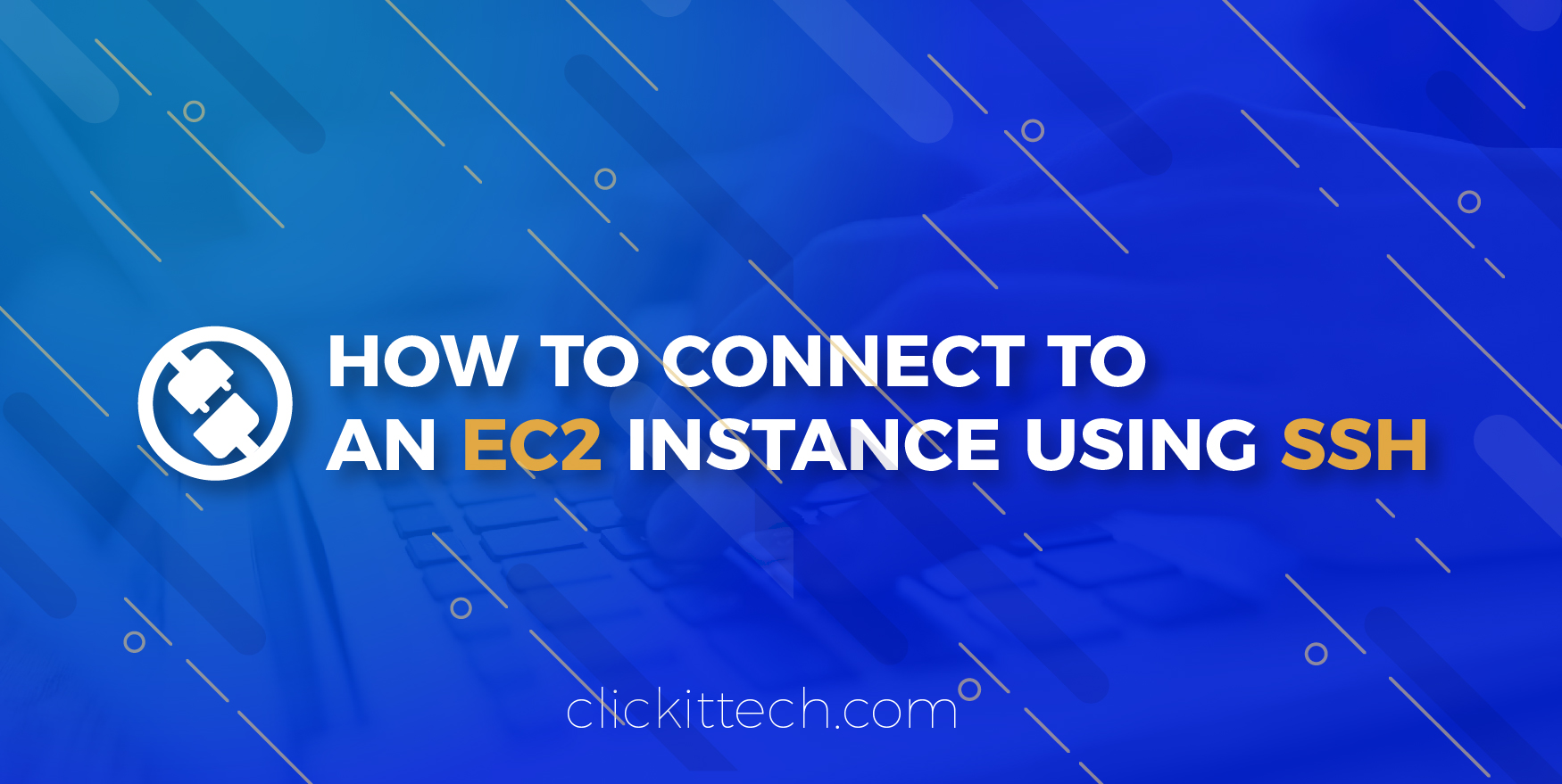 How to connect to an EC2 instance using SSH