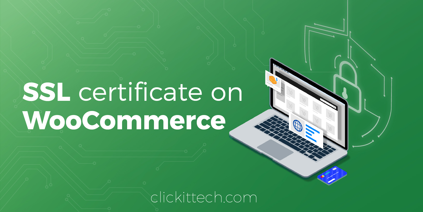 Install an SSL certificate on your WordPress site with WooCommerce