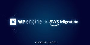 How to migrate your WordPress from WPEngine to AWS