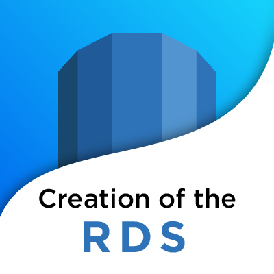 creation of the RDS