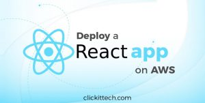 Deploy a react app on AWS using Amazon S3 and CloudFront