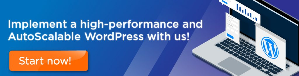 implement a high performance and autoscalable wordpress