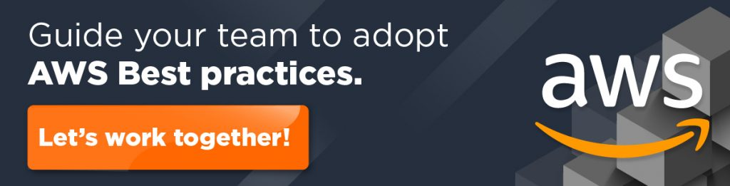 guide your team to adopt the aws best practices