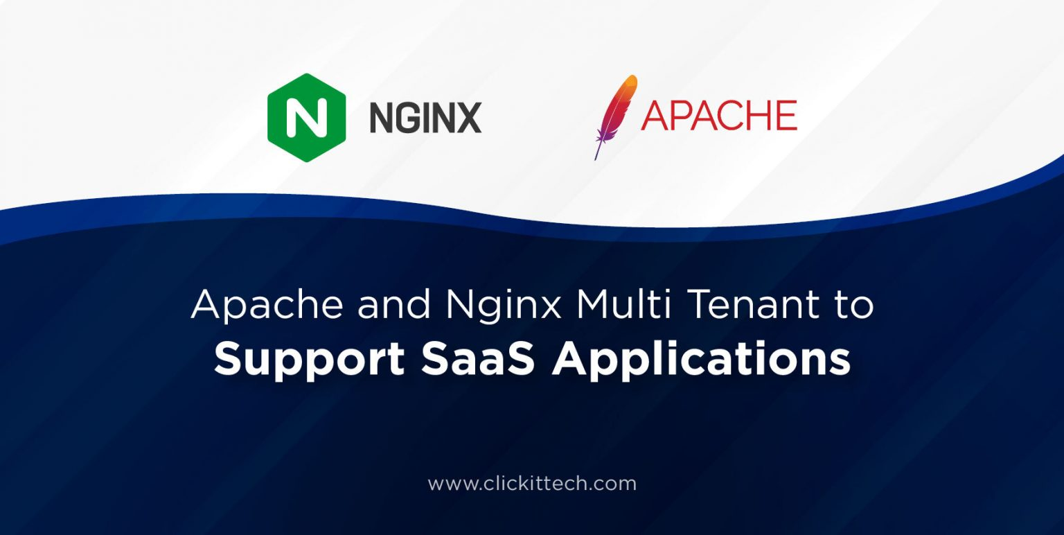 Apache and Nginx Multi Tenant to Support SaaS Applications