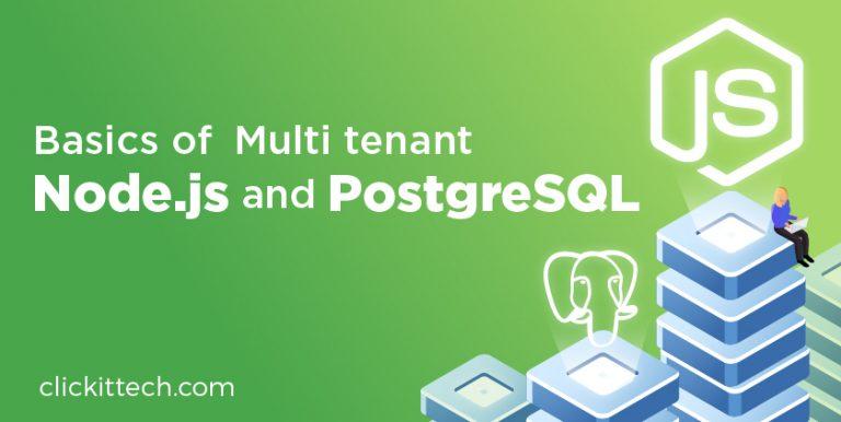 Basics of Multi tenant Node.js and PostgreSQL