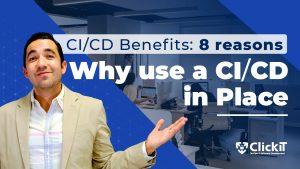 CI CD Benefits