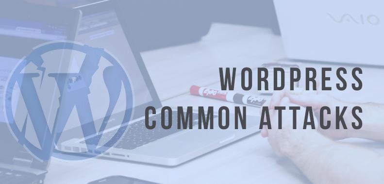 WordPress Common Attacks – ClickIT