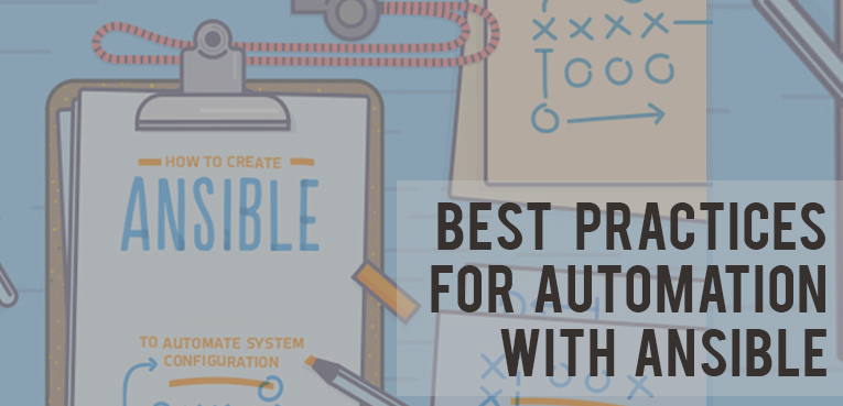 Best practices for automation with ansible