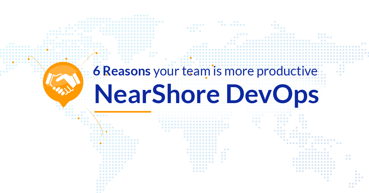 Nearshore DevOps - 6 reasons