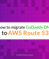 godaddy to AWS route 53