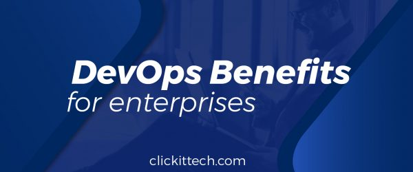 DevOps Benefits for Enterprises