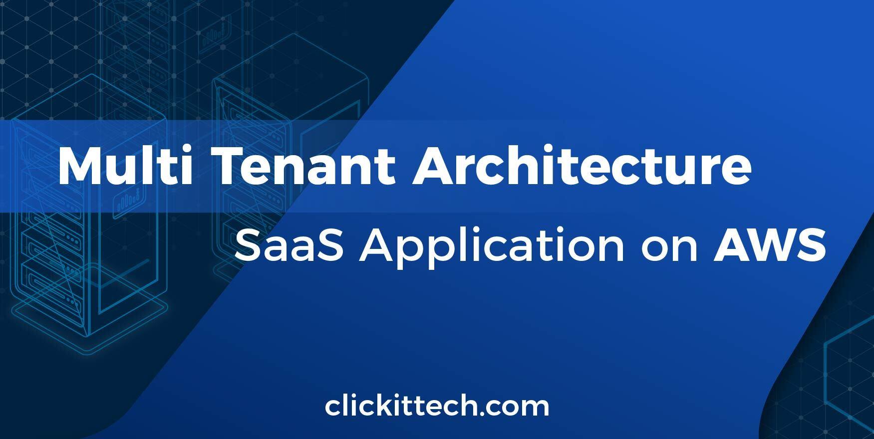 Multi tenant architecture