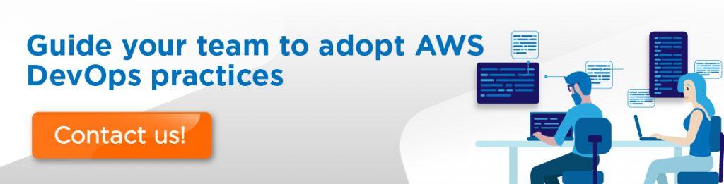 Adopt AWS DevOps practices