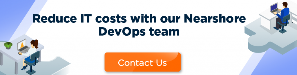 Reduce It costs with Nearshore DevOps team