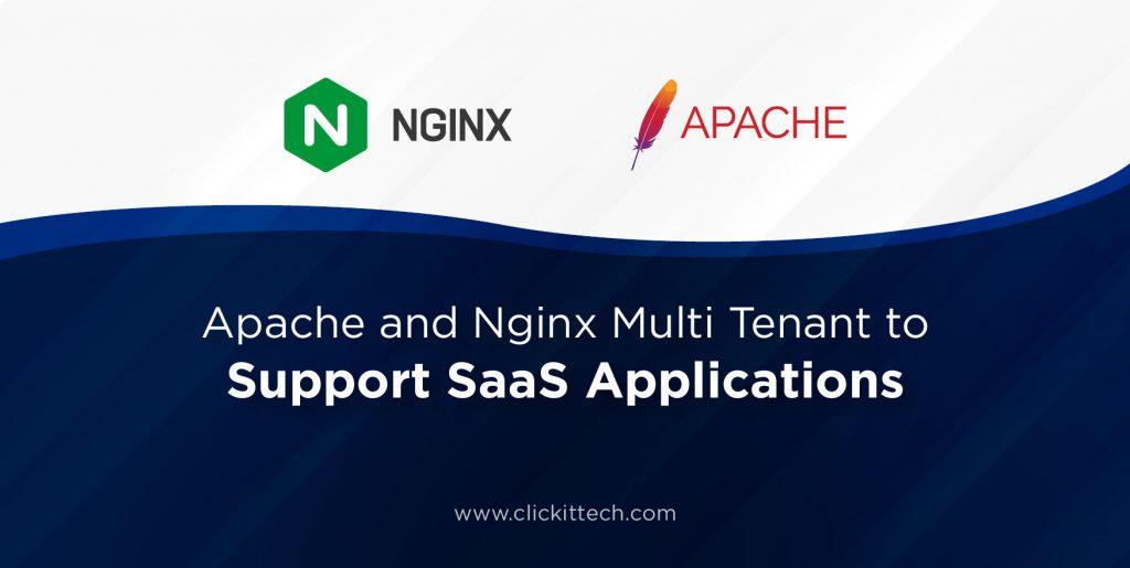 Apache and Ngnix Multi Tenant to Support SaaS Applications