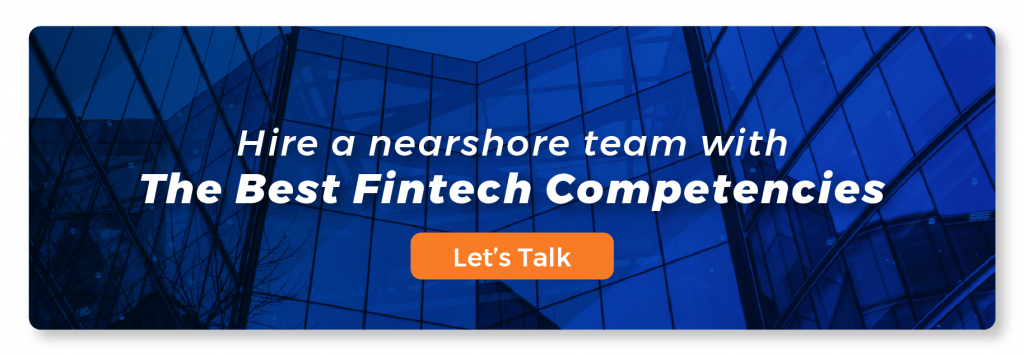 hire a nearshore team with the best fintech competencies