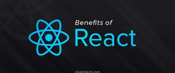 benefits of react