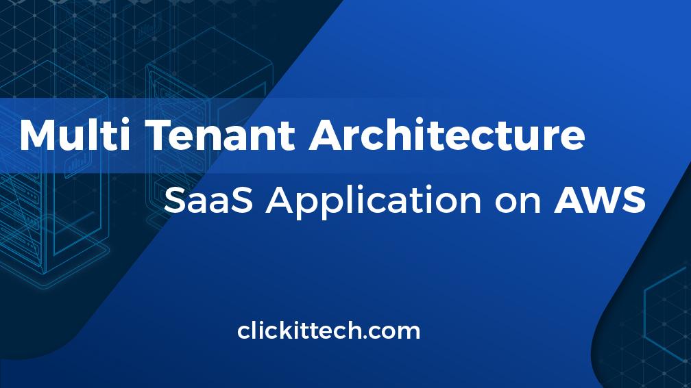 multi tenant architecture sass application on aws